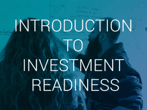Intro to investment readiness